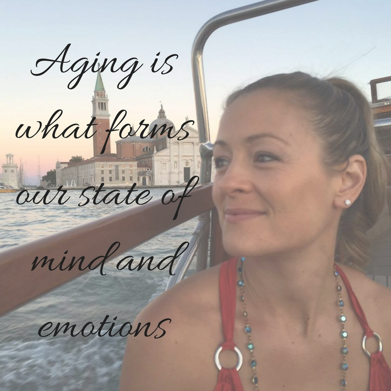 Aging is what forms our state of mind and emotions